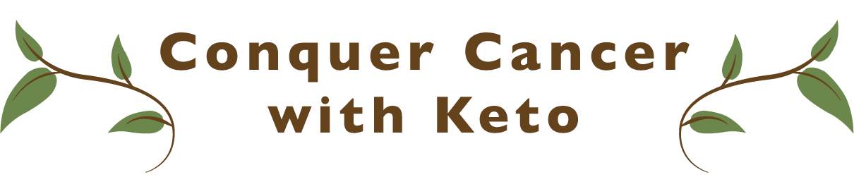 conquer cancer with keto