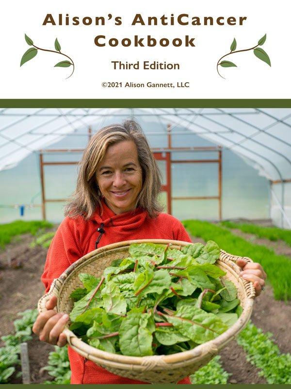 Alison Gannett's AntiCancer Cookbook
