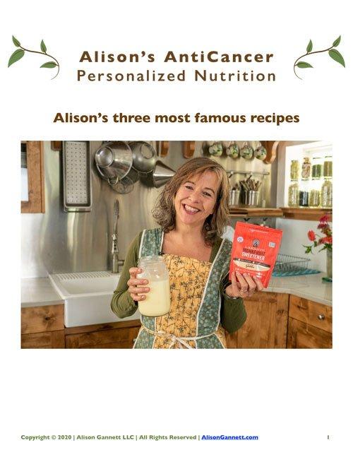 Alison Gannett's Three Most Famous Recipes